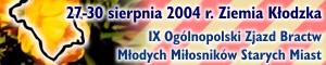 2004.08.11. Bractwo Mlodych Milosnikow Starych Miast
